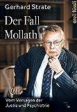 Der Fall Mollath: Vom Versagen der Justiz und Psychiatrie