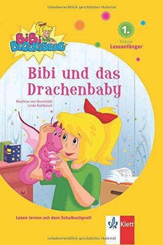 Bibi Blocksberg, Bibi und das Drachenbaby: 1. Klasse (Leseanfänger)