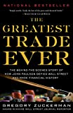 The Greatest Trade Ever: The Behind-the-Scenes