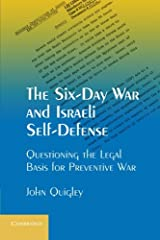 The Six-Day War and Israeli Self-Defense: Questioning the Legal Basis for Preventive War Paperback