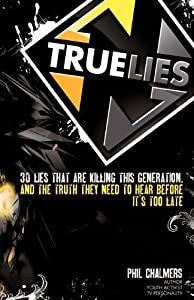 True Lies by Phil Chalmers (2012-05-23)