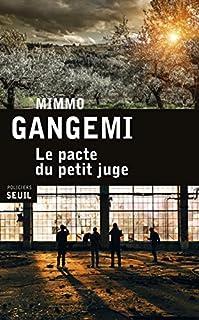 Le pacte du petit juge, Gangemi, Mimmo