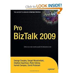 Pro BizTalk 2009 George Dunphy, Harold Campos, Stephen Kaufman and Peter Kelcey