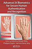 Advances in Biometrics for Secure Human Authentication and Recognition, , 1466582421