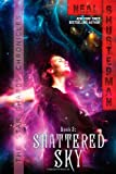 Shattered Sky (3) (The Star Shards Chronicles)