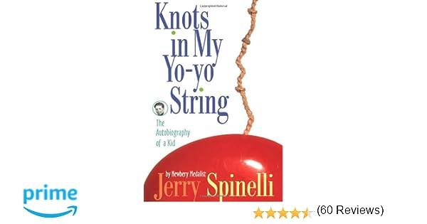 Knots in My Yo-Yo String: Jerry Spinelli: 9780679887911: Amazon ...