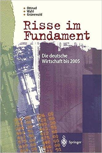 Risse im Fundament: Die deutsche Wirtschaft bis 2005