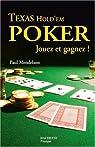 Texas Hold'em Poker : Jouez et gagnez ! par Mendelson
