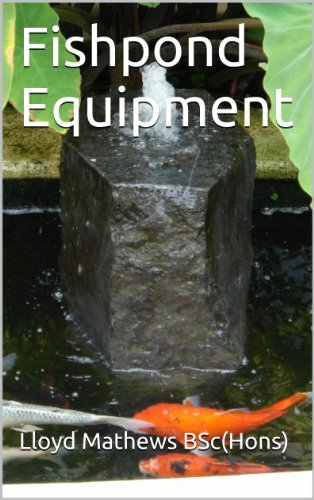 Fishpond Equipment (Practical Fishponds Book 3)