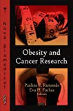 Obesity and Cancer Research, Pauline R. Ramonde, 1606923889