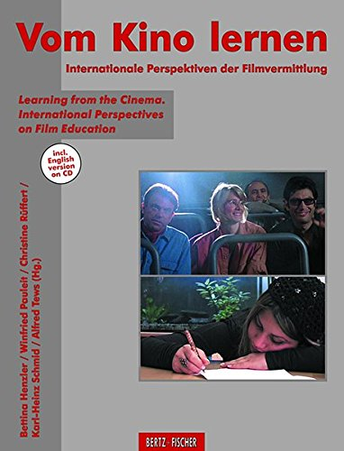 Vom Kino lernen: Internationale Perspektiven der Filmvermittlung / Learning from the Cinema. International Perspectives on Film Education