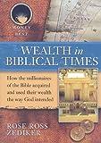Wealth in Biblical Times, Rose Ross Zediker, 1422208524