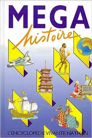 Livre gratuits Mega histoire pdf, epub