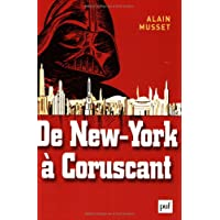 De New York à Coruscant