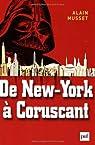 De New York à Coruscant : Essai de géofiction par Musset