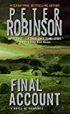 Final Account (Inspector Banks Novels) by  Peter Robinson in stock, buy online here