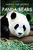 PandaBears - Sandie Lee Books, Sandie Books, 1495210197