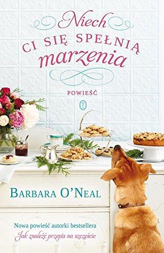 Niech Ci sie spelnia marzenia ONeal Barbara