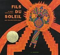 Fils du soleil : Un conte indien pueblo par McDermott