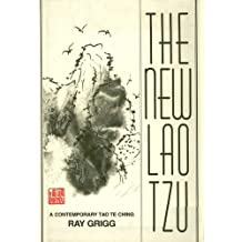 "New Lao Tzu: A Contemporary ""Tao Te Ching"""