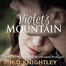 Violet's Mountain Audiobook by H. D. Knightley Narrated by Matt Meyer