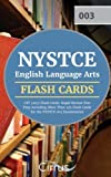 NYSTCE English Language Arts CST (003) Flash Cards: Rapid Review Test Prep Including More Than 325 Flash Cards for the NYSTCE  003 Examination