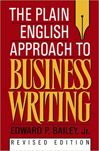 The plain english approach to business writing edward p bailey jr the plain english approach to business writing revised edition fandeluxe Gallery