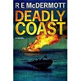 Deadly Coast (A Tom Dugan Thriller Book 2)