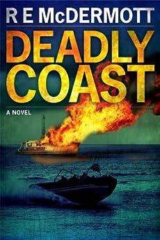 Deadly Coast (A Tom Dugan Novel) by [McDermott, R.E.]