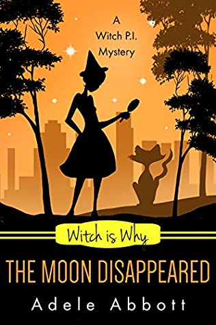 book cover of Witch Is Why The Moon Disappeared