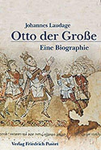 Otto der Große (912-973): Eine Biografie (Biografien) Gebundenes Buch – 8. Juni 2012 Johannes Laudage Pustet F 3791717502