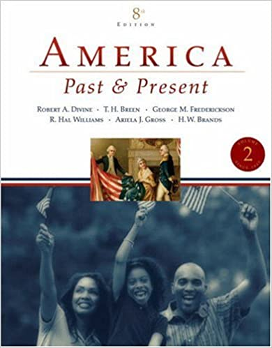 Amazon america past and present volume ii since 1865 8th amazon america past and present volume ii since 1865 8th edition 9780321446619 robert a divine t h h breen george m fredrickson fandeluxe Image collections