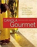 The Canola Gourmet, Sheilah Kaufman and Sheri L. Coleman, 1933102632