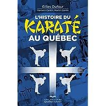L'histoire du karaté au Québec (Sports) (French Edition)