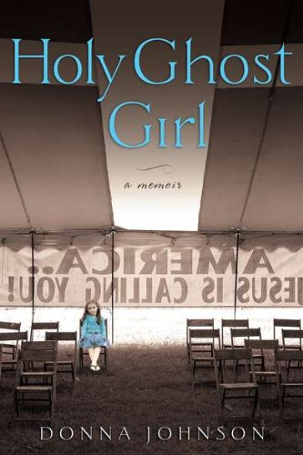 Image of Holy Ghost Girl: A Memoir
