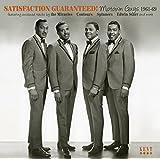 Satisfaction Guaranteed ~ Motown Guys 1961-69
