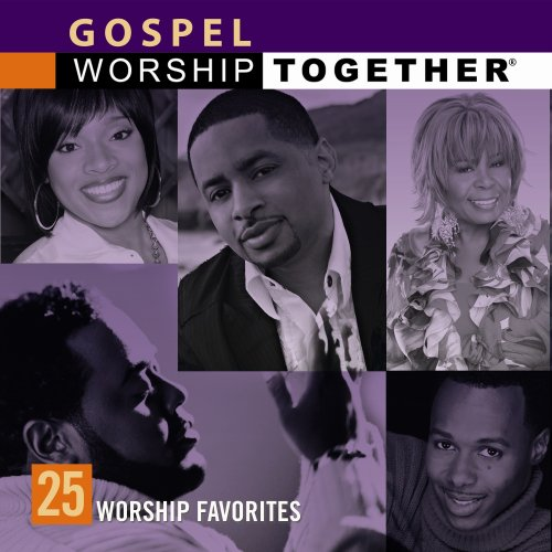 Gospel Worship Together: 25 Worship Favorites