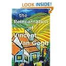 The Reincarnation of Vincent Van Gogh: a novel