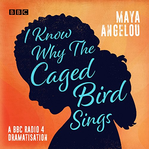 Cecilia Cast - I Know Why the Caged Bird Sings: A BBC Radio 4 Dramatisation