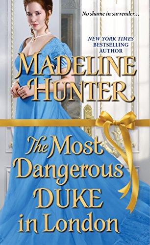 The Most Dangerous Duke in London (Decadent Dukes Society) by [Hunter, Madeline]