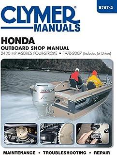 Honda Outboard Engine Repair Manual, 2 0 - 2225 HP, 1-4 Cylinders