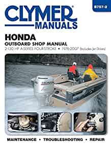 honda outboard shop manual 2 130 hp a series four stroke 1976 2007 rh amazon com Helm Service Manuals Honda honda bf30d service manual