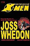 Astonishing X-Men, Joss Whedon, 0785123016