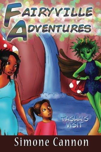 Fairyville Adventures: Tasha's Visit (Volume 3) PDF