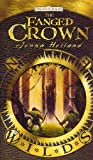 The Fanged Crown, Jenna Helland, 0786950935