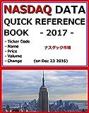 『 NASDAQ DATA QUICK REFERENCE BOOK 2017 』 - Ticker Code, Name, Price, Volume, Change (on Dec 23 2016) -