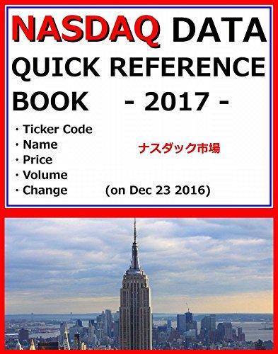 -nasdaq-data-quick-reference-book-2017-ticker-code-name-price-volume-change-on-dec-23-2016-
