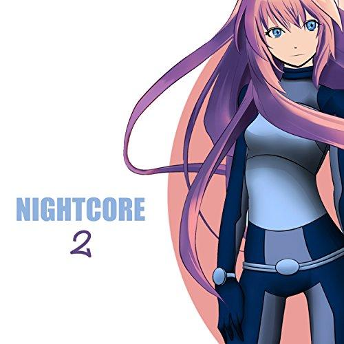 Nightcore, Vol. 2