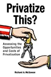 Privatize This?, Richard A. McGowan, 0313375860