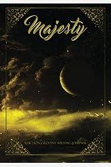 Majesty (A Fiction Creative Journal) (Volume 2) Paperback